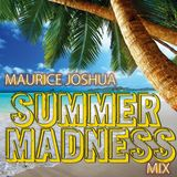Summer Madness Mix a mix for the Summer!!
