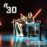 #30 Deine Homegirls-Podcast