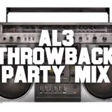 AL3: Throwback House Party Mix