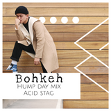 HUMP DAY MIX with Bohkeh