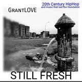 GrantLOVE - Still Fresh