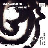 Escalator To Nowhere: 20th February '19