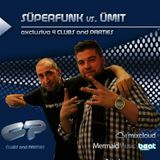 SECRET GROOVE aka SÜPERFUNK vs. ÜMIT CAN-Exclusive Set 4 CLUBS and PARTiES podcat 001