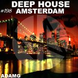 Deep House Amsterdam Sessions #198