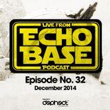 ECHO BASE Podcast No.32 December 2014