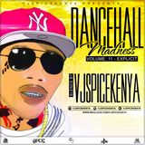 Dancehall Madness 11 (EXPLICIT)-VJ SpiceKenya