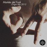 Markés del funk presenta Originallz 2012