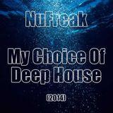 My Choice Of Deep House (15-01-2014)