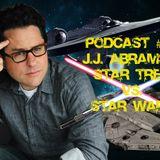 PODCAST #03 - J.J. Abrams e Star Wars vs. Star Trek