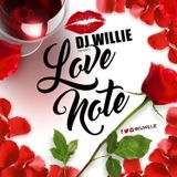 DJ WILLIE LOVE NOTE MINIMIX 2017