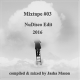 Mixtape #03 NuDisco Edit 2016