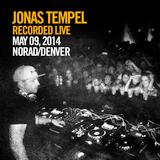 Jonas Tempel_Live Recording_May 09, 2014_Norad_Denver