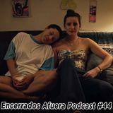 Podcast Encerrados Afuera #44 – Barry, Easy y Muere, Monstruo, Muere