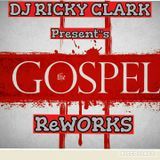 DJ Ricky Clark Presents Gospel Reworks