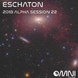 Eschaton - The 2018 Alpha Sessions - Show 22 (21st August 2018)