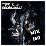 The Egotripper - Mix 160