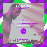 Kumusic Radioshow Ep.281 - Guest of the week: live set from Joachim Pastor