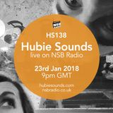 Hubie Sounds 138 - 23rd Jan 2018