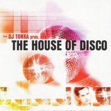DJ Tonka - The House Of Disco (1998)