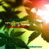 K.Y.B.E.L. REGGAE RadioShow 24.3.2015