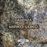 Cadenza | Podcast  009 Mirko Loko (Cycle)