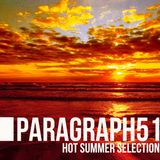 Paragraph51 # Hot Summer Selection