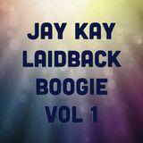Jay Kay - Laidback Boogie Vol 1 (2009)