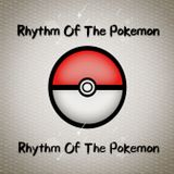 Rhythm Of The Pokemon