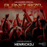 Planet Ibiza - Halloween Special - Compiled & mixed by Herickdj