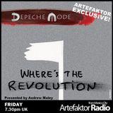 "#SpecialShow Artefaktor Radio  Find ""Where's The Revolution "" new Depeche Mode single on Artefaktor"