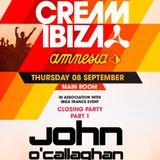 John O'Callaghan LIVE @ Cream Amnesia Ibiza 8 Sept 2016