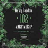 Martin Depp - In My Garden Vol 102 @ 08-09-2019