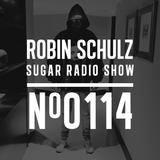 Robin Schulz   Sugar Radio 114