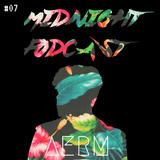 AERM l Midnight Podcast #07