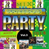 Mix Sucessos Party 2014 Vol.3 By Dj.Discojo