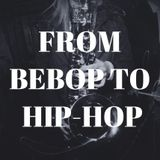 From Bebop to Hip-Hop: Jazz Saxophonists pt.1
