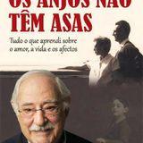 Ruy de Carvalho - «Os Anjos Não Têm Asas»
