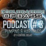 EOB # 3 Pumping & Hardbass by D Control