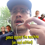 James Against The Machine (on road edition) 24/04/2017