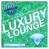 #Far2faded - Luxury Lounge Vol.1