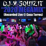 DJ-X-Squizit Live @ Casa Torres 1-3-2020