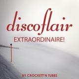 Discoflair Extraordinaire February 2014