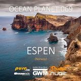 Espen - Ocean Planet 069 Guest Mix [Feb 18 2017] on Pure.FM