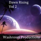 Dawn Rising Vol 2