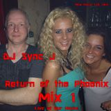 Return of the Phoenix Mix 1 (Live at Our House)