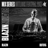 Blazin - Outlook 2017 Mix Series #15