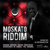 DJ RetroActive - Moskato Riddim Mix (Full) [Birchill Music] April 2016