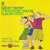 Little Louie Vega - Gatecrasher Summer Soundsystem 2002 mix