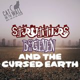 Strutters, Bogiemen and the Cursed Earth