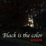 Black is the color session